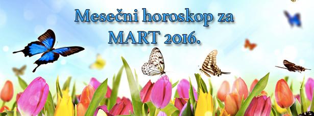 Mesečni horoskop za mart 2016.